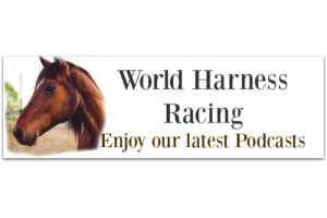 World Harness Racing Podcasts